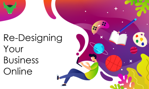 Re-designing your business online