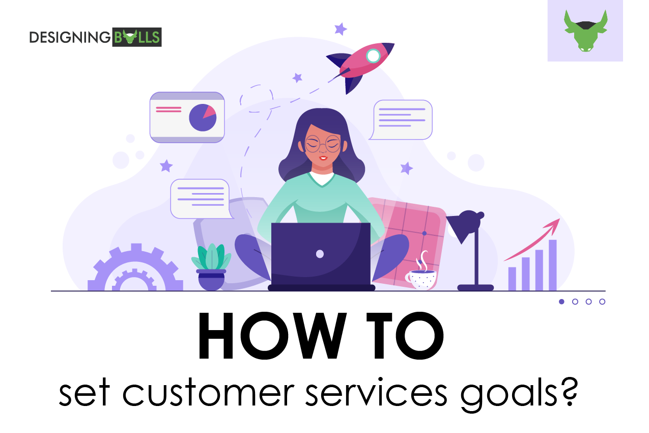 How to set customer service goals?