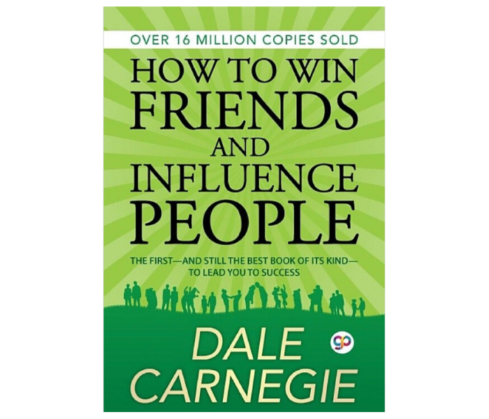 How to win friends and influence people' by Dale Carnegie