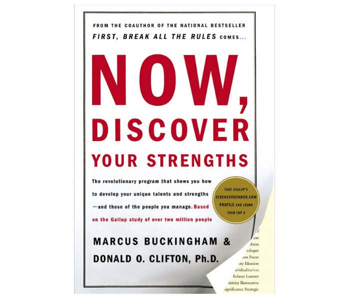 'Now, discover your strength' by Marcus Buckingham