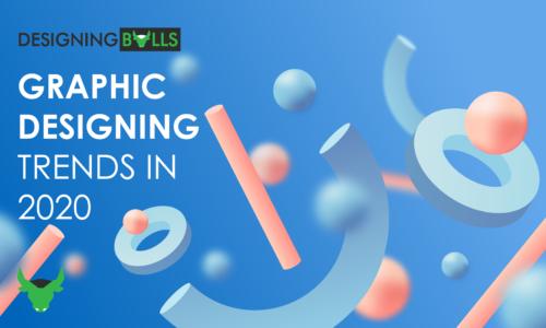 Graphic Designing Trends in 2020!