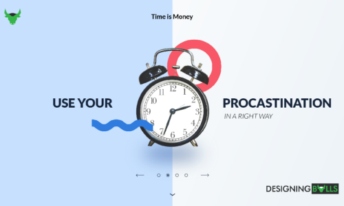 How to use procrastination in the right way?