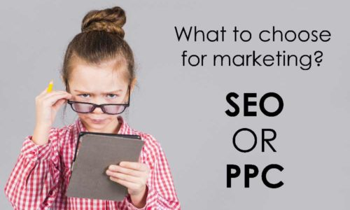 What to choose for marketing – SEO or PPC?