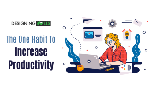 One Of The Best Habits To Increase Productivity At Home