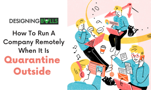 How To Run A Company Remotely If There Is Quarantine Outside