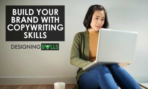 How to Build an Effective Brand With Copywriting Skills?