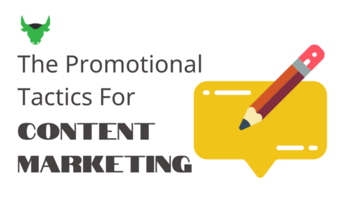 The Promotional Tactics For Content Marketing