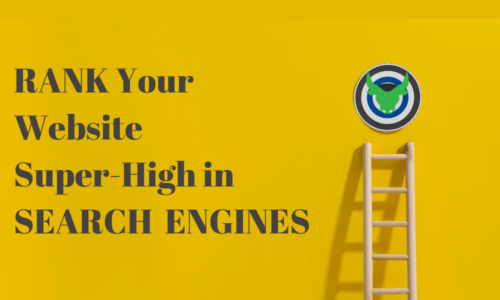 Rank Your Website Super-High In Search Engines