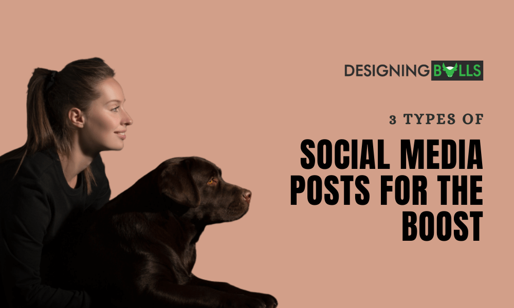 3 Incredible Types of Social Media Posts For The Boost