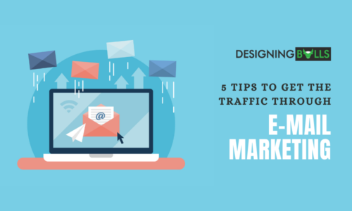 5 Tips To Get The Traffic Through E-mail Marketing