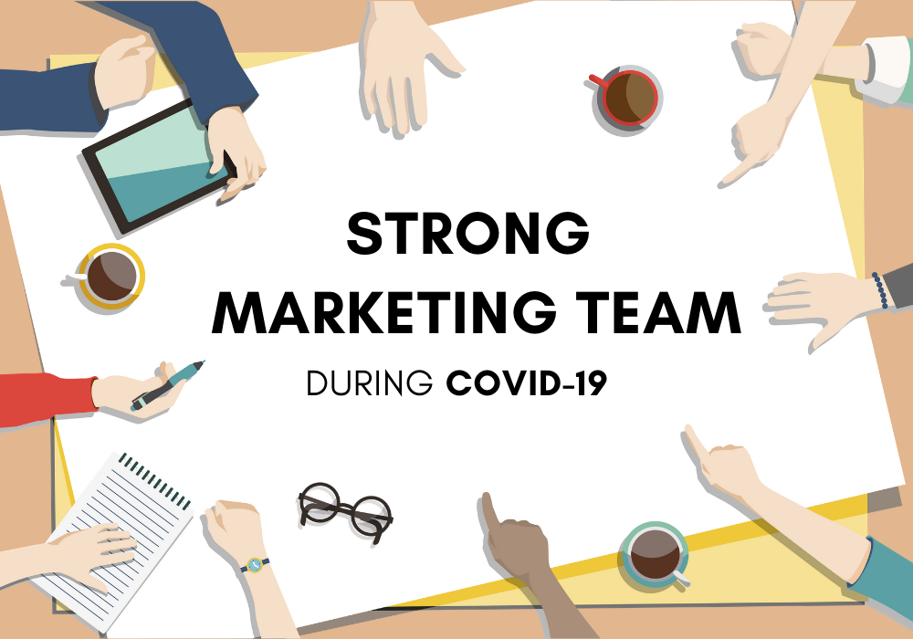 Let's Make The Effective Marketing Team During COVID-19