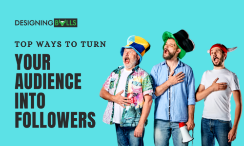 Top Ways To Turn Your Audience Into Followers