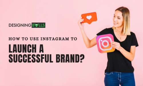 How To Use Instagram To Launch A Successful Brand?