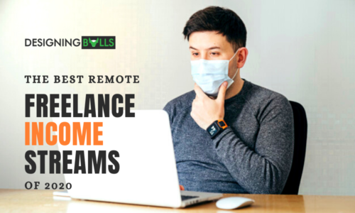 The Best Remote Freelance Income Streams Of 2020