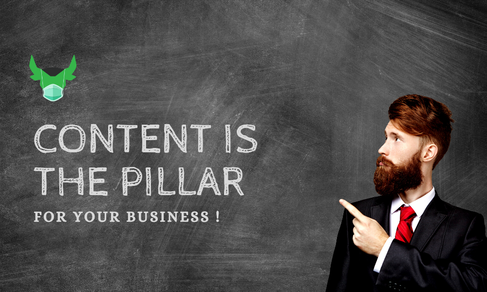 Content Is The Pillar Of Your Business